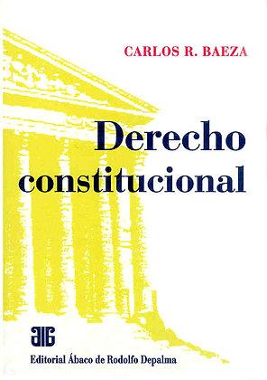 BAEZA, CARLOS R.: Derecho constitucional