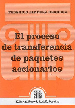 JIMÉNEZ HERRERA, FEDERICO: El proceso de transferencia de paquetes accionarios