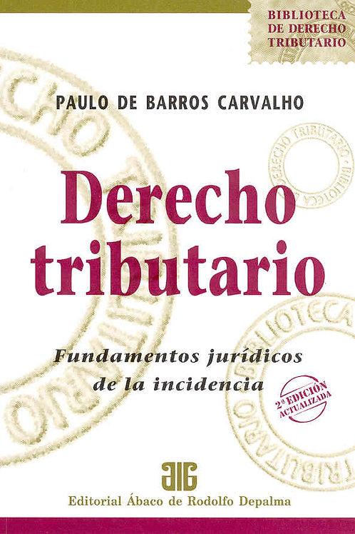 BARROS CARVALHO, PAULO DE: Derecho tributario