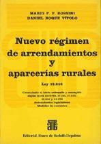 ROSSINI, M. P. y VÍTOLO D.: Nuevo régimen de arrendamientos y aparcerías rurales