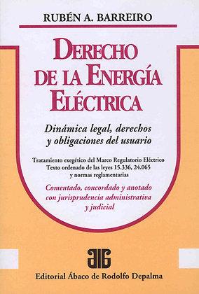 BARREIRO, RUBÉN A.: Derecho de la energía eléctrica
