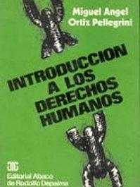 ORTIZ PELLEGRINI, MIGUEL Á.: Introducción a los derechos humanos