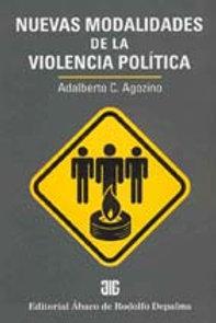 AGOZINO, ADALBERTO C.: Nuevas modalidades de la violencia política
