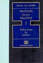 BUJAN, JAVIER A., y DE LANGHE, MARCELA V.: Tratado de los delitos