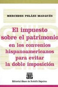 PELÁEZ MARQUÉS, M.: El impuesto sobre el patrimonio en los convenios ...