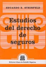 STEINFELD, EDUARDO R.: Estudios del derecho de seguros