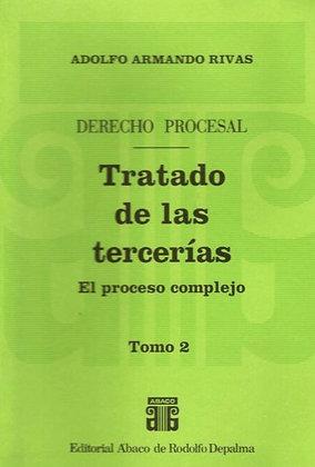 RIVAS, ADOLFO A.: Tratado de las tercerías. Tomo 2