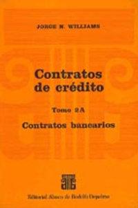 WILLIAMS, JORGE N.: Contratos de crédito. Tomo 2A