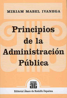 IVANEGA, MIRIAM M.: Principios de la Administración Pública