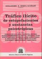 SERPA GUIÑAZÚ, G.O. (coord.): Tráfico ilícito de estupefacientes