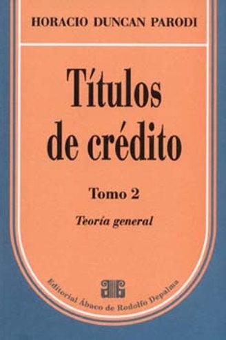 PARODI, HORACIO D.: Títulos de crédito. Tomo 2