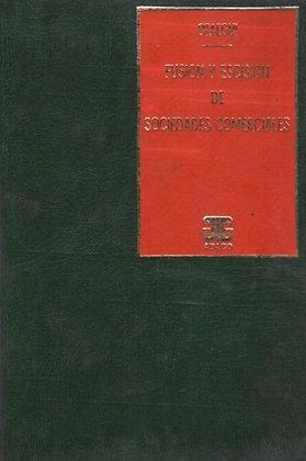 OTAEGUI, JULIO C.: Fusión y escisión de sociedades comerciales (E.)