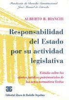 BIANCHI, ALBERTO B.: Responsabilidad del Estado por su actividad legislativa