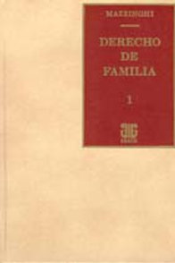 MAZZINGHI, JORGE A.: Derecho de familia. 4 Tomos. (Edición 1999)