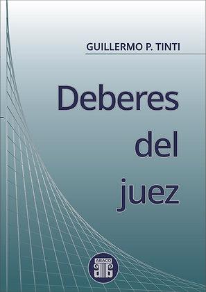 GUILLERMO P. TINTI: Deberes del juez