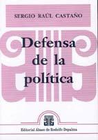 CASTAÑO, SERGIO R.: Defensa de la política