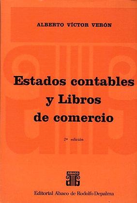 VERÓN, ALBERTO V.: Estados contables y libros de comercio