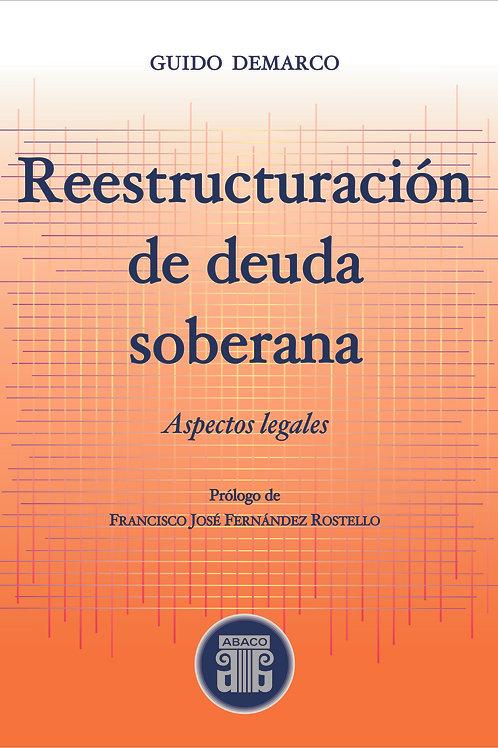 DEMARCO, GUIDO: Reestructuración de deuda soberana