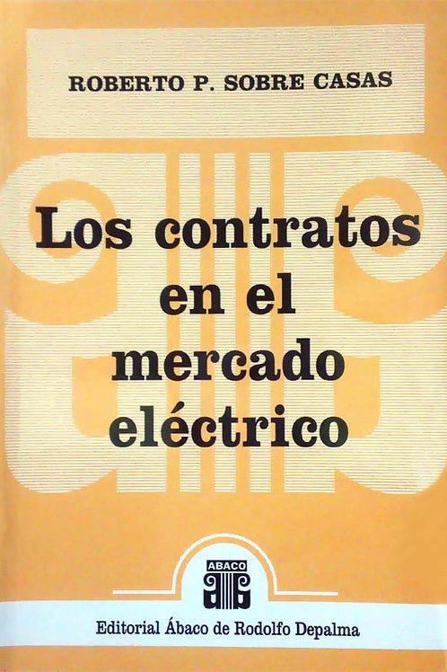SOBRE CASAS, ROBERTO P.: Los contratos en el mercado eléctrico