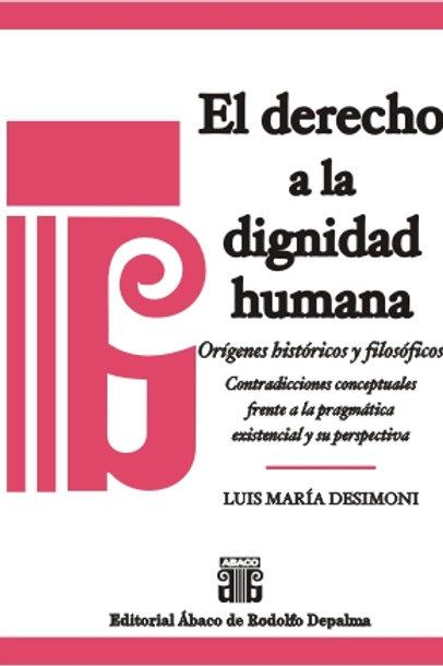 DESIMONI, Luis María: El derecho a la dignidad humana