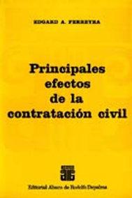 FERREYRA, EDGARD A.: Principales efectos de la contratación civil