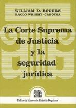 ROGERS, W.D. y otros: La Corte Suprema de Justicia y la seguridad jurídica