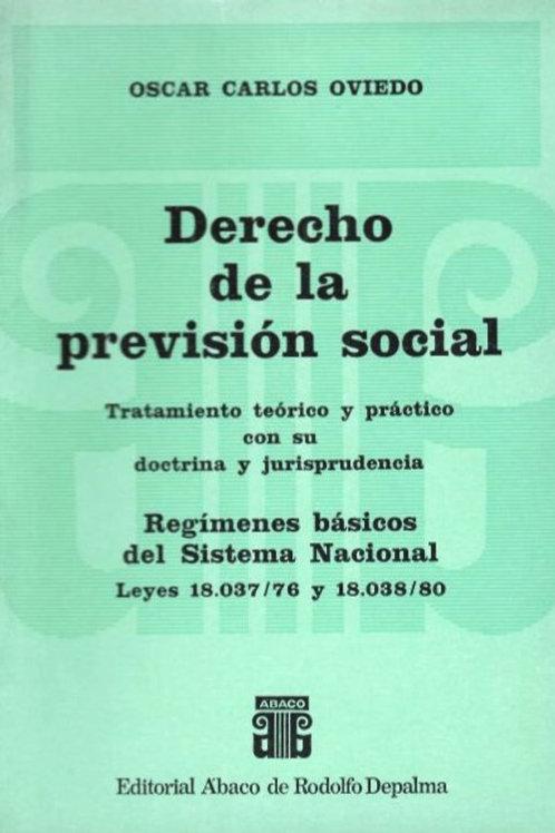 OVIEDO, OSCAR C.: Derecho de la previsión social