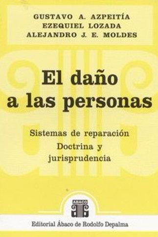AZPEITÍA, GUSTAVO A.; LOZADA, E., y MOLDES, A J. E.: El daño a las personas