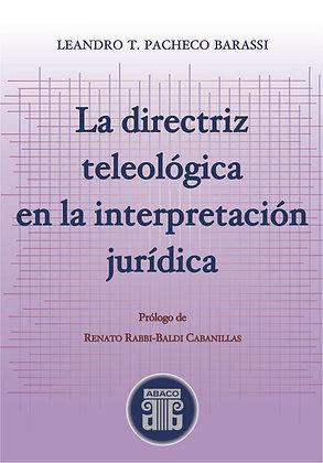 LEANDRO T. PACHECO BARASSI: La directriz teológica en la interpretación jurídica