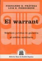 FRÁVEGA, FERNANDO R., y PIENDIBENE, LUIS E.: El warrant