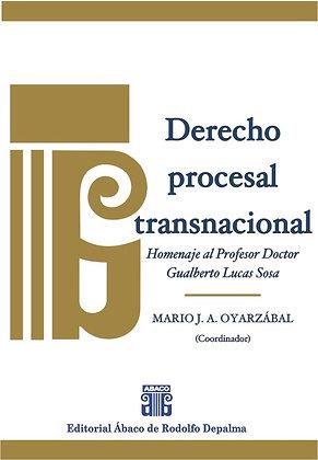 OYARZÁBAL, MARIO J. A. (coord.). Derecho procesal transnacional