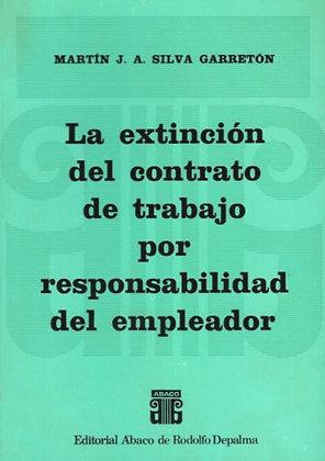 SILVA GARRETÓN, M.: La extinción del contrato de trabajo por responsabilidad ...
