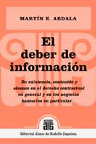 ABDALA, MARTÍN E.: El deber de información