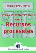 PONCE, CARLOS R.: Estudio de los procesos civiles. T. 4