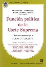 SANTIAGO (h.), ALFONSO, y ÁLVAREZ, F. (coords.): Función política de la C.S.