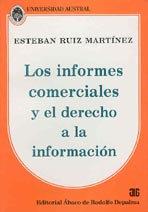 RUIZ MARTÍNEZ, ESTEBAN: Los informes comerciales y el derecho a la información