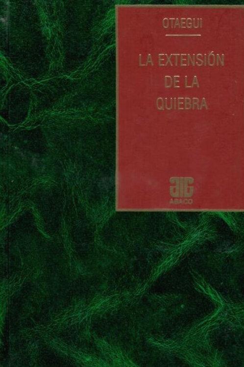 OTAEGUI, JULIO C.: La extensión de la quiebra
