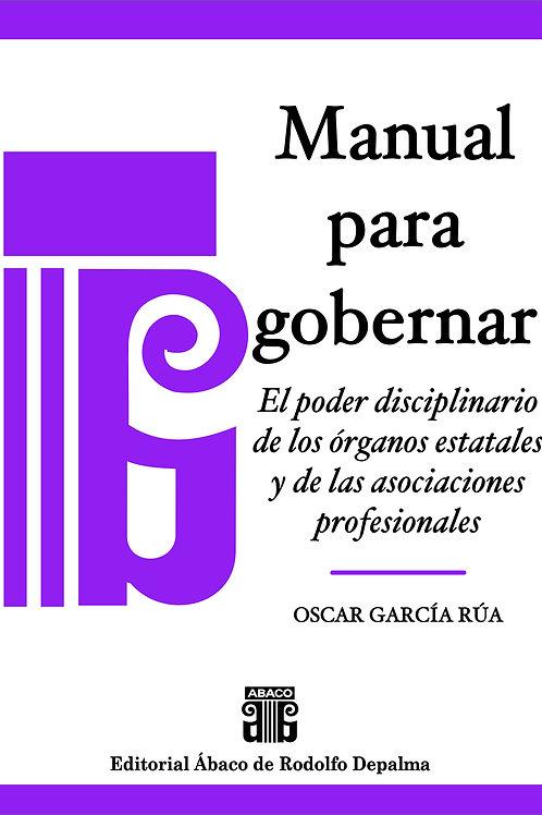 GARCÍA RÚA, OSCAR: Manual para gobernar