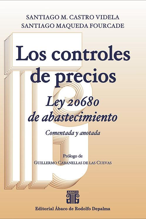 CASTRO VIDELA, S. y MAQUEDA FOURCADE, S.: Los controles de precios