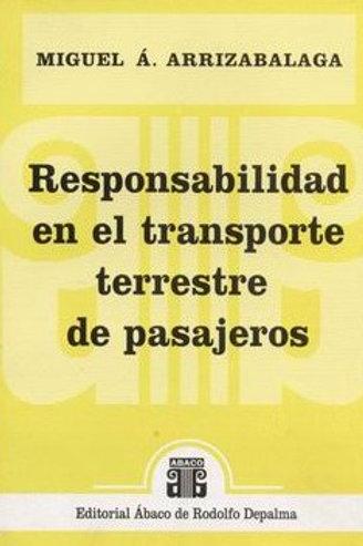 ARRIZABALAGA, MIGUEL Á.: Responsabilidad en el transporte terrestre de pasajeros