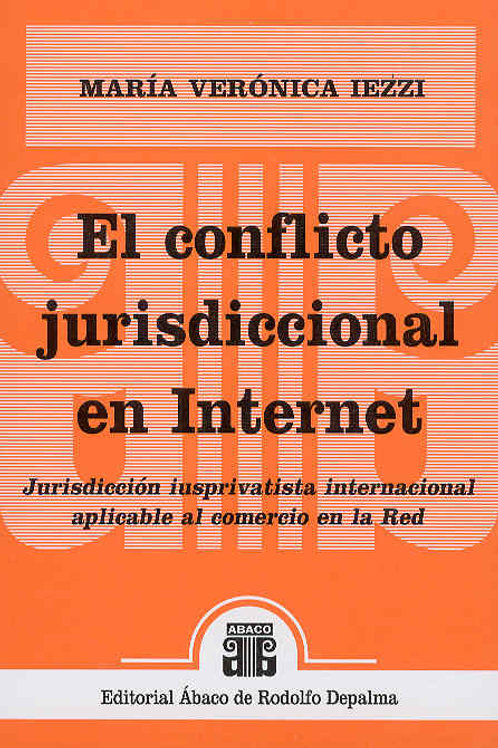 IEZZI, MARÍA VERÓNICA: El conflicto jurisdiccional en Internet