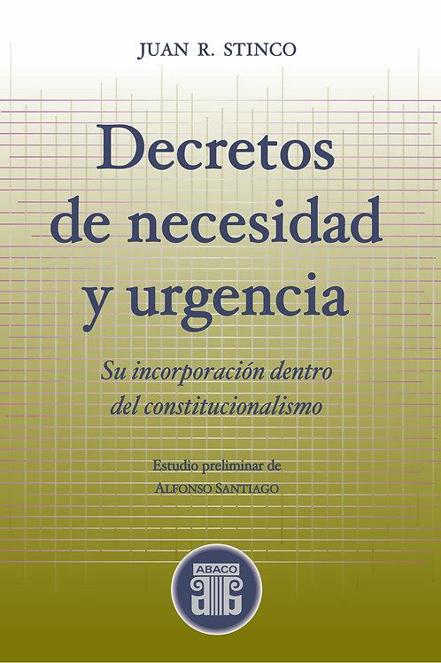 STINCO, JUAN R.: Decretos de necesidad y urgencia