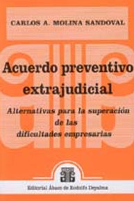 MOLINA SANDOVAL, CARLOS A.: Acuerdo preventivo extrajudicial