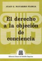 NAVARRO FLORIA, JUAN G.: El derecho a la objeción de conciencia
