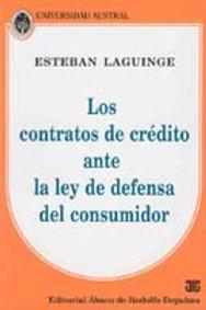 LAGUINGE, E.: Los contratos de crédito ante la ley de defensa del consumidor