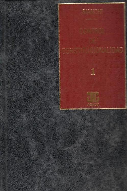 BIANCHI, ALBERTO B.: Control de Constitucionalidad (Encuadernado)