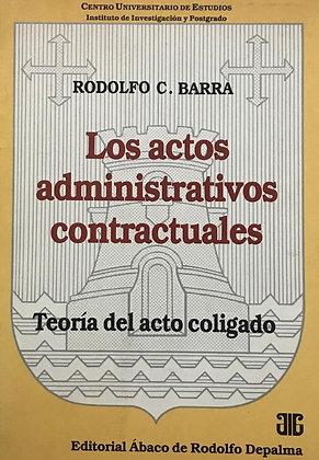 RODOLFO BARRA: Los actos administrativos contractuales