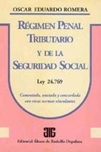 ROMERA, OSCAR E.: Régimen penal tributario y de la seguridad social
