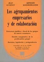 GUYENOT y KLEIDERMACHER: Los agrupamientos empresarios y de colaboración
