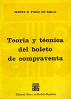 FAZIO DE BELLO, MARTA E.: Teoría y técnica del boleto de compraventa